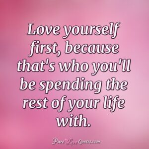 learn to love yourself life