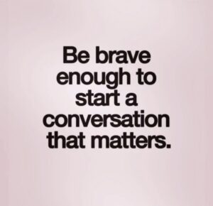 be brave to talk