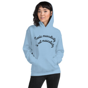 Unisex Hoodie Toxic Masculinity Blue
