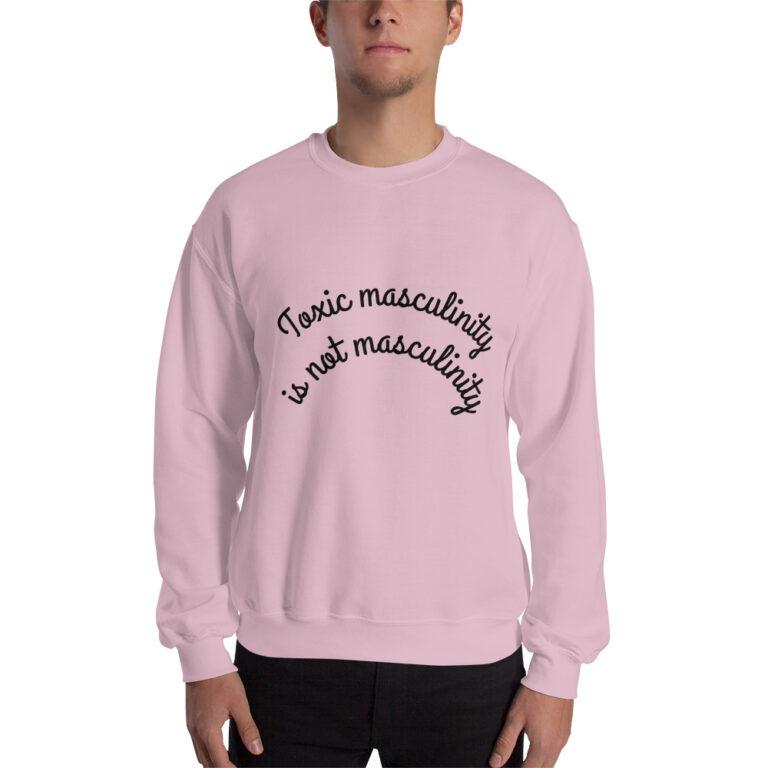 Unisex Toxic Masculinity Sweatshirt pink