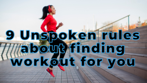 Unspoken Rules about Working Out