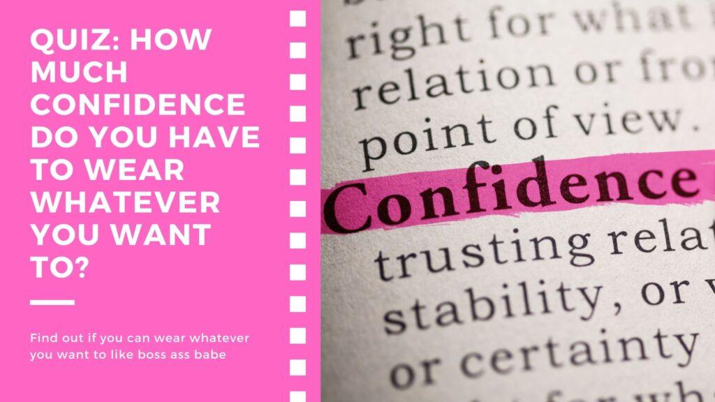 confidence quiz